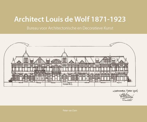 Architect Louis de Wolf 1871 - 1923