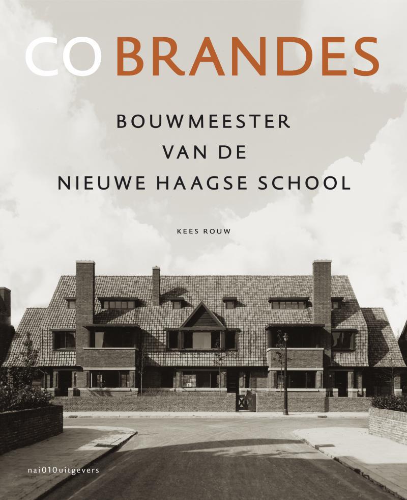 Co Brandes - bouwmeester van de Nieuwe Haagse School