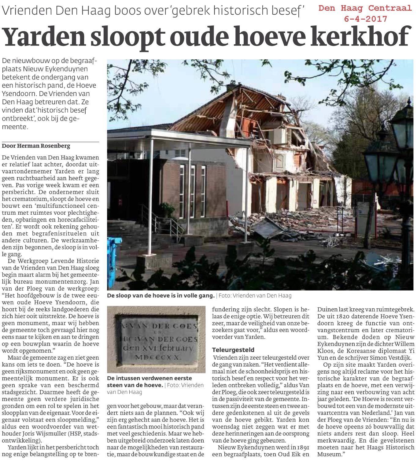 Wederom wordt een stukje Haagse historie uitgewist