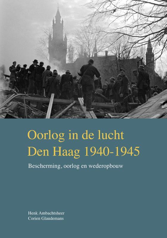 Oorlog in de lucht Den Haag 1940-1945