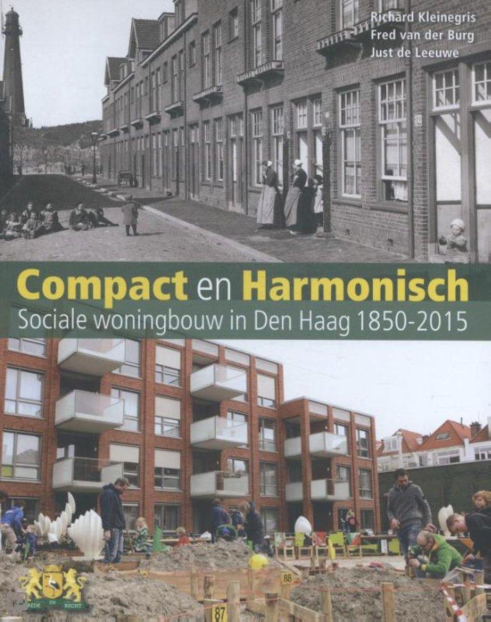 Compact en Harmonisch – sociale woningbouw in Den Haag 1850-2015