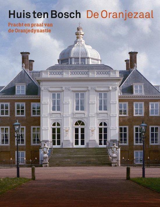 Huis ten Bosch De Oranjezaal – pracht en praal van de Oranjedynastie