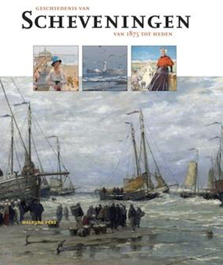 Geschiedenis van Scheveningen – van 1875 tot heden
