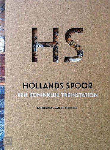 Hollands Spoor – oud juweel in nieuwe zetting