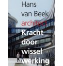 Hans van Beek – architect – kracht door wisselwerking